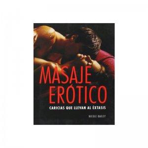 Libro Masaje Erótico: Caricias que Llevan al Éxtasis
